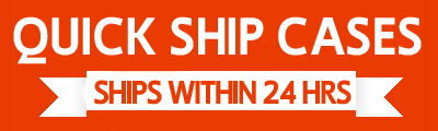 Quick Ship Cases Ship Within 24 Business Hours or Less